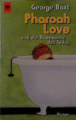 Pharoah Love und die Badewanne des Todes.