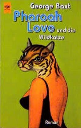 Pharoah Love und die Wildkatze.