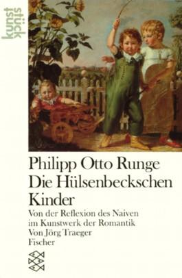 Philipp Otto Runge: Die Hülsenbeckschen Kinder