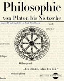 Philosophie von Platon bis Nietzsche. (Digitale Bibliothek, Bd.2, CD-ROM, für Windows 3.11/95/NT)
