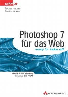 Photoshop 7 für das Web, m. CD-ROM