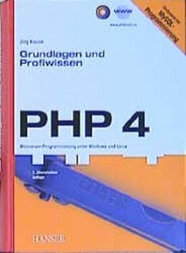 PHP 4. Grundlagen und Profiwissen
