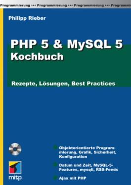 PHP 5 & MySQL 5 Kochbuch