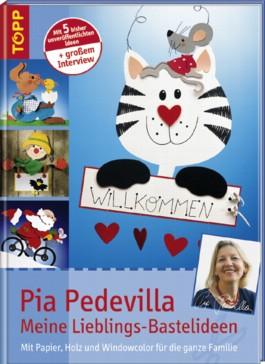 Pia Pedevilla - Meine Lieblings-Bastelideen