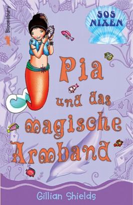 Pia und das magische Armband