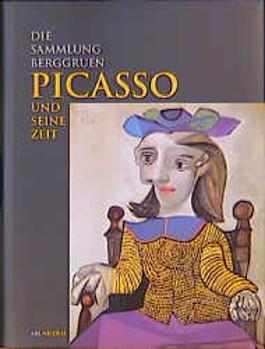 Picasso und seine Zeit