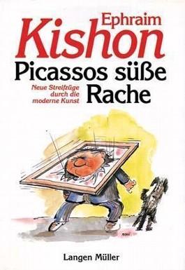 Picassos süsse Rache
