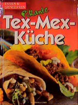 Pikante Tex-Mex-Küche