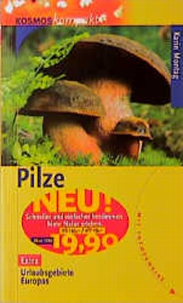 Pilze. Extra: Urlaubsgebiet Europas