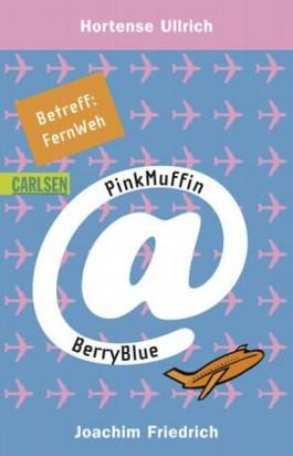PinkMuffin@BerryBlue - Betreff: FernWeh