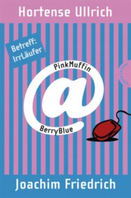 PinkMuffin@BerryBlue. Betreff: IrrLäufer