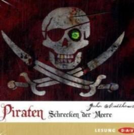 Piraten - Schrecken der Meere, 1 Audio-CD