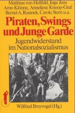 Piraten, Swings und Junge Garde