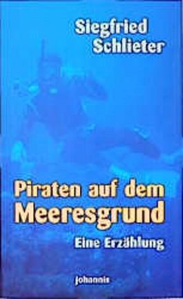 Piraten auf dem Meeresgrund,