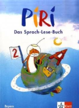 Piri. Das Sprach-Lese-Buch. Ausgabe für Bayern / Schülerbuch 2. Schuljahr