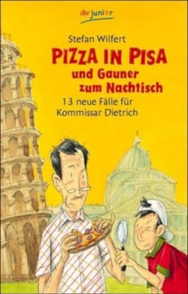 Pizza in Pisa und Gauner zum Nachtisch