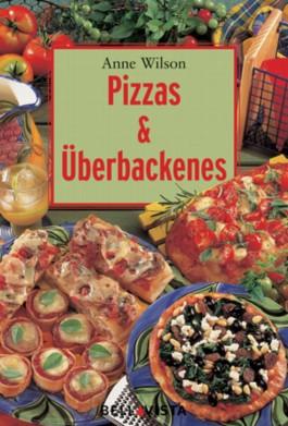 Pizzas & Überbackenes. Mini-Kochbücher