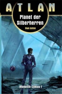 Planet der Silberherren (Monolith I)