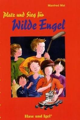 Platz und Sieg für wilde Engel, Schulausgabe