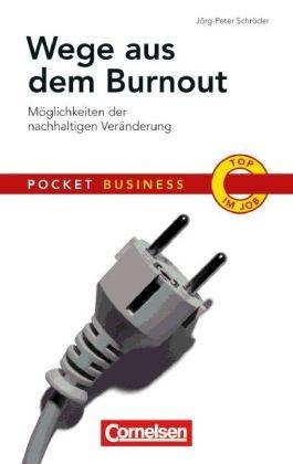 Pocket Business / Wege aus dem Burnout