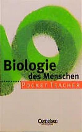 Pocket Teacher, Sekundarstufe I, Biologie des Menschen (Pocket Teacher)