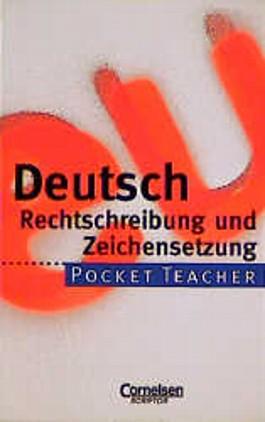 Pocket Teacher, Sekundarstufe I, Deutsch Rechtschreibung und Zeichensetzung, neue Rechtschreibung