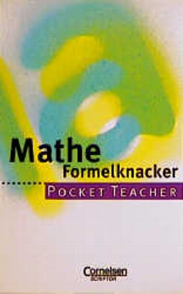 Pocket Teacher, Sekundarstufe I, Mathe Formelknacker