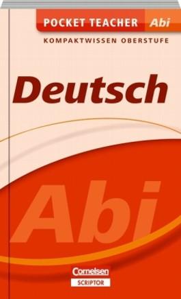 Pocket Teacher Abi. Sekundarstufe II - Neubearbeitung / Deutsch