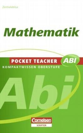 Pocket Teacher Abi. Sekundarstufe II - Neubearbeitung / Mathematik