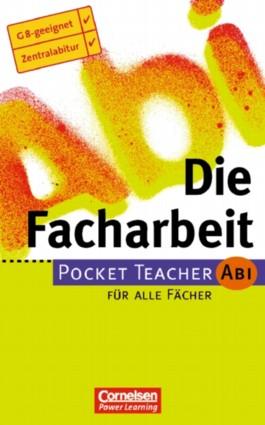 Pocket Teacher Abi. Sekundarstufe II -Bisherige Ausgabe / Die Facharbeit für alle Fächer