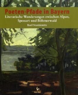 Poeten-Pfade in Bayern