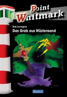 Point Whitmark 07 -  Das Grab aus Wüstensand