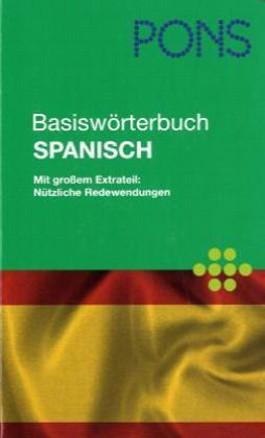 PONS Basiswörterbuch Spanisch. Spanisch-Deutsch /Deutsch-Spanisch