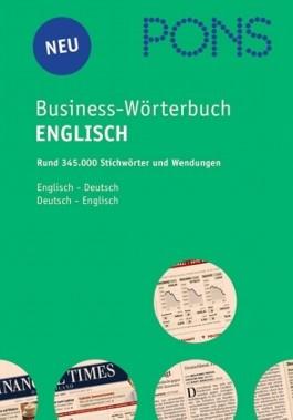 PONS Business Handwörterbuch Englisch. Englisch-Deutsch /Deutsch-Englisch