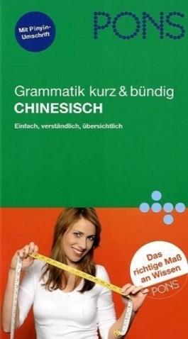 PONS Grammatik Chinesisch kurz & bündig