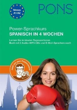PONS Powerkurs Spanisch in 4 Wochen,  m. Lehrbuch