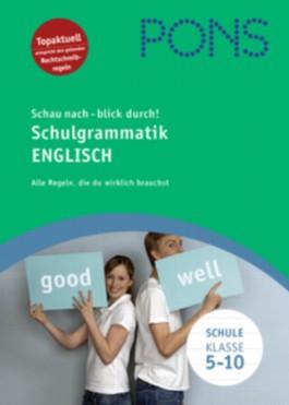 PONS Schau nach - blick durch! Schulgrammatik Englisch