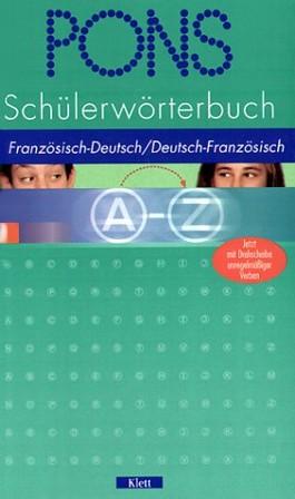 PONS Schülerwörterbuch Französisch. Ab 3. Lernjahr