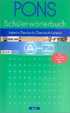 PONS Schülerwörterbuch Latein. Ab 5. Schuljahr (PONS-Wörterbücher)