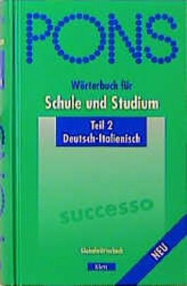 PONS Wörterbuch für Schule und Studium, Deutsch-Italienisch