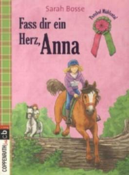 Ponyhof Mühlental - Fass dir ein Herz, Anna!