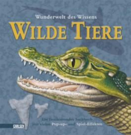 Pop-up-Bücher: Wunderwelt des Wissens - Wilde Tiere
