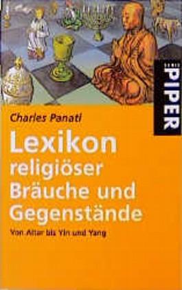 Populäres Lexikon religiöser Bräuche und Gegenstände