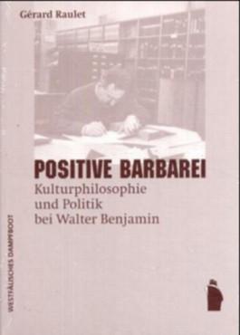 Positive Barbarei