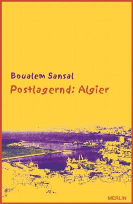 Postlagernd: Algier