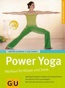 Power Yoga Workout für Körper und Seele