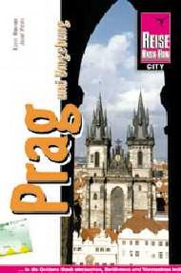 Prag und Umgebung (Reise Know-How)