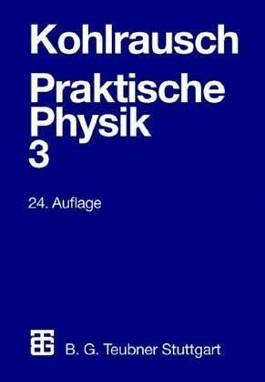 Praktische Physik. Bd.3
