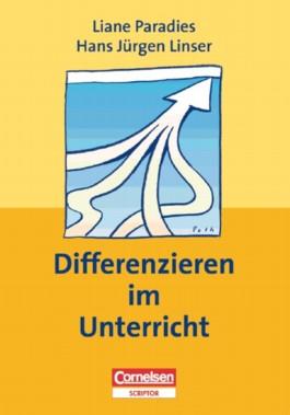 Praxisbuch - Lernkompetenz: Geschichte, Geografie, Politik, Religion / Differenzieren im Unterricht