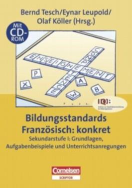 Praxisbuch - Lernkompetenz: Mathematik, Biologie, Physik, Chemie / Bildungsstandards Französisch: konkret